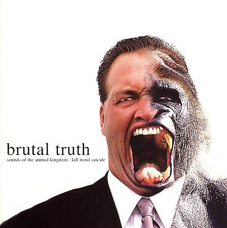 Brutal Truth - Sounds from the Animal Kingdom