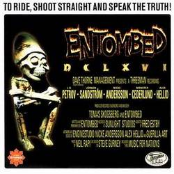 Entombed - To Ride, Shoot Straight, and Speak the Truth