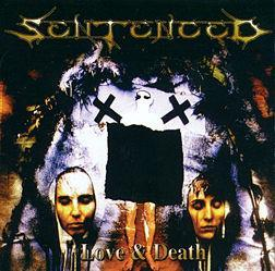 Sentenced - Love and Death